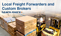 Local Freight Forwarders and Custom Brokers. Learn more.