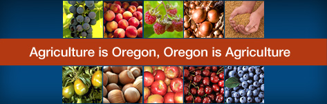 Agriculture is Oregon, Oregon is Agriculture