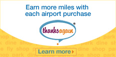 Earn more miles with each airport purchase.