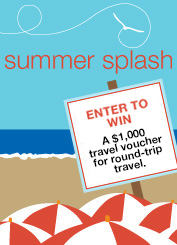 Summer Splash - Enter to Win. Learn more.