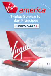 Virgin America Triples Service to San Francisco.